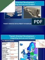 Transit Oriented Development Dr Malcolm Borg