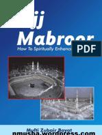 Hajj Ma Bro or by Mufti Zubair Bay At