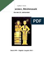 Strohmuseum; Museum of Straw Art; Strohbilder