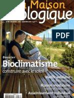 La Maison Ecologique N°58 - Août_Septembre 2010 - Paille, Maison en modules, Lombricompostage, écoquartier flottant, Bioclimatisme, Nombre d'or, Phytoépurat