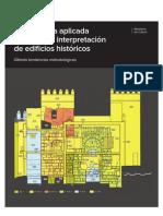 La Investigacion Arqueologica de Edificios Historicos