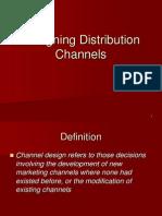 Designing Distribution Channels