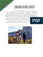 El Ingeniero Civil y Su Relacion Con Elmedio Ambiente Natural y Social..