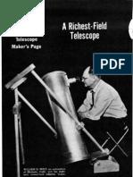 Richest Field Telescope