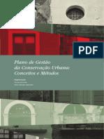 Lacerda e Zancheti Plano de Gestao Da Conservacao Urbana.indd