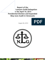 Report of the National Lawyers Guild Delegation on the April 14, 2013 Presidential Election and Expanded May-June Audit in Venezuela