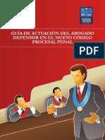 Guia de Actuacion Del Abogado Defensor en El Ncpp - Amag