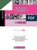 DIAGNÓSTICO 2012. VIOLENCIA CONTRA DEFENSORAS DE DERECHOS HUMANOS EN MESOAMÉRICA (IM-DEFENSORAS)