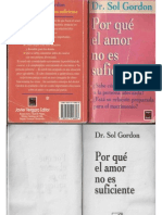 Por Que El Amor No Es Suficiente -Dr. Sol Gordon-