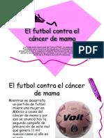 El futbol contra el cáncer de mama