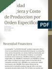 Nececidad Financiera y Costo de Produccion Por Orden