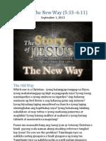 Part 8 - The New Way (Luke 5:33-6:11)