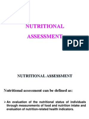 2 Nutritional Assessment Weighing Scale Body Mass Index How often should nutrition assessment be done? nutritional assessment weighing scale