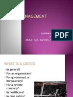 2Crisis Management