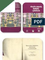 Educación Comparada,Identidades y Globalización (Luis Bonilla Molina Ed)(200).pdf