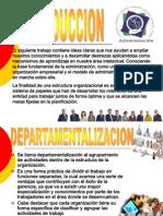 Diapositivas de Adm. Departamentalizacion- Trabajo Grupal