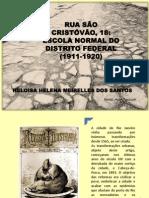 RUA SÃO CRISTÓVÃO 18