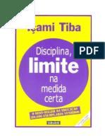 Içami Tiba - Disciplina, Limite na Medida Certa (doc)(rev)