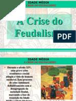 A a Crise_feudalismo