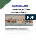 Hispanoamérica Unida Por la creación de un Estado hispanoamericano