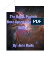 The GOD Project Deep Space Adventure 4