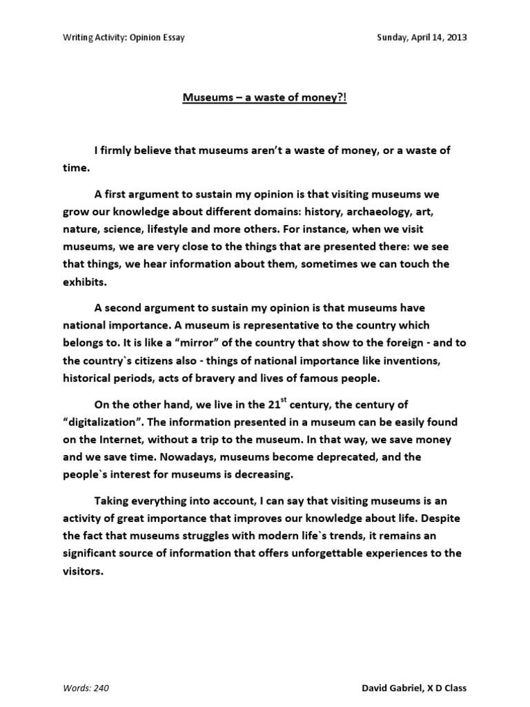 Essay museum are a waste of money science coursework b 2014