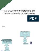 La Extencion Universitaria en La Formacion de Profesionales