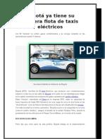 Bogotá ya tiene su primera flota de taxis eléctricos