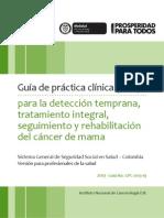 Guía para la detección temprana, tratamiento integral, seguimiento y rehabilitación del cáncer de mama