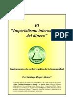 """El """"Imperialismo internacional del dinero""""- Por Santiago Roque Alonso"""