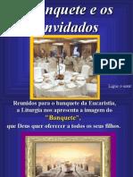 O Banquete e Os Convidados