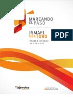 Primer Informe de Gobierno, Ismael Del Toro