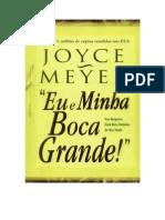 Joyce Meier - Eu e Minha Grande Boca