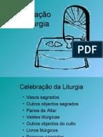Objectos e lugares litúrgicos