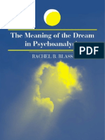 The Meaning of the Dream in Psychoanalysis by Rachel B. Blass