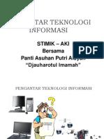 Pengantar Teknologi Informasi STIMIK AKI
