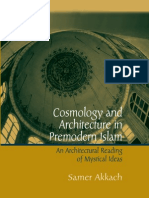 Cosmology and Architecture in Premodern Islam by Samer Akkach