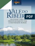 Vale do Ribeira - um ensaio para o desenvolvimento das comunidades rurais