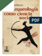 1981 - Luis Lumbreras - La Arqueologia Como Ciencia Social - 2 Edicion