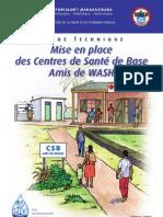 Mise en place des Centres de Santé de Base Amis de WASH (Ministère de la Santé et du Planning Familial)