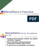 Mercantilismo e Fisiocracia 1