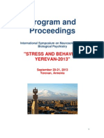 "Program and Proceedings, International Symposium on Neuroscience and Biological Psychiatry of PTSD ""STRESS AND BEHAVIOR"