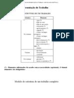 ESTRUTURA DE APRESENTAÇÃO DO TRABALHO - METODOLOGIA CIENTÍFICA V