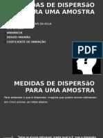 Medidas de Dispersão para uma Amostra