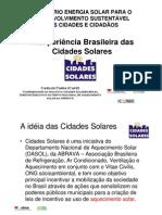 AexperienciaBrasileiradascidadesSolares Carlos Faria ABRAVA