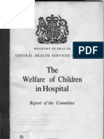 MINISTRY OF HEALTH CENTRAL HEALTH SERVICES COUNCIL - The Welfare of Children in Hospital  Report of the Committee (relatório Platt 1959)