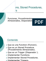 Funciones, Stored Procedures, Triggers