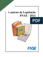 caderno de legislação PNAE 2013