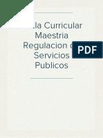 Malla Curricular Maestria Regulacion de Servicios Publicos