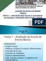AVALIAÇÃO DA ESCOLA DE ENSINO BÁSICO- apresentação power ponit